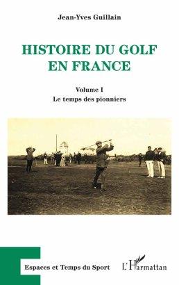 l'Histoire du Golf en France
