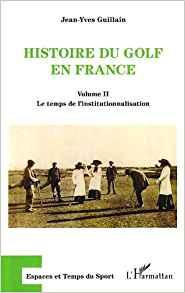 Histoire du Golf en France